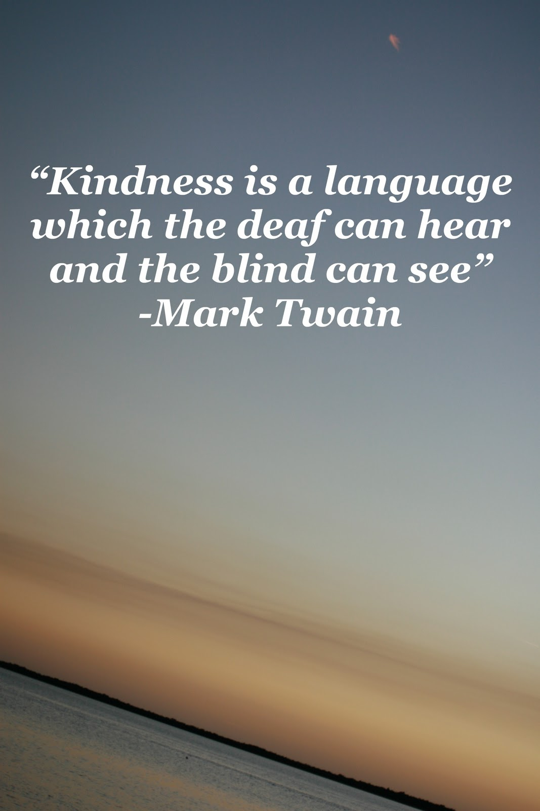Quote About Kindness Marktwainquotekindness  A Mourning Mom