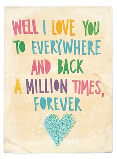 quote - I love you to everywhere and back